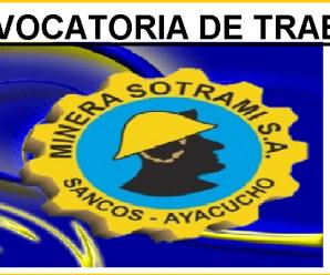 CONVOCATORIA DE TRABAJO PARA MINERA SOTRAMI