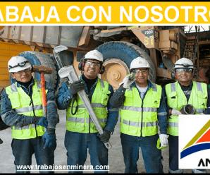 CONVOCATORIA DE TRABAJO PARA MINERA ANTAPACCAY