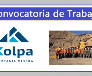 CONVOCATORIA DE TRABAJO Compañía Minera Kolpa S.A.